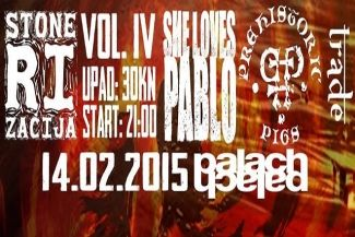 STONERIZACIJA VOL. 4: SHE LOVES PABLO, PREHISTORIC PIGS, TRADE - OKC Palach, Rijeka, 14. 02. 2015.