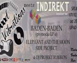 GOOD VIBRATIONS meets INDIREKT / Baden-Baden / Elephant And The Moon / Side Project - osvoji ulaznicu!