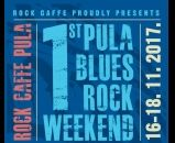 1st Pula Blues Rock Weekend - 16.-18. studeni