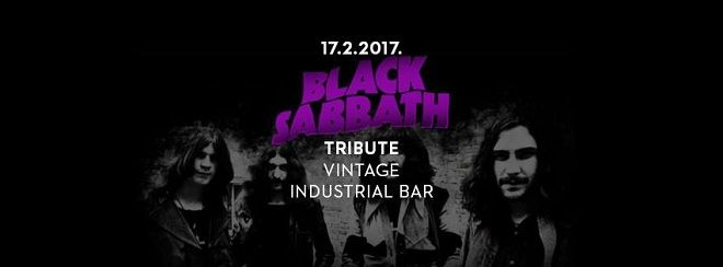 BLACK SABBATH TRIBUTE u Vintage Industrial Bar-u 17.02.2017.