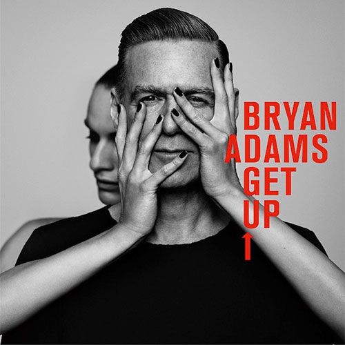 BRYAN ADAMS - Get it up
