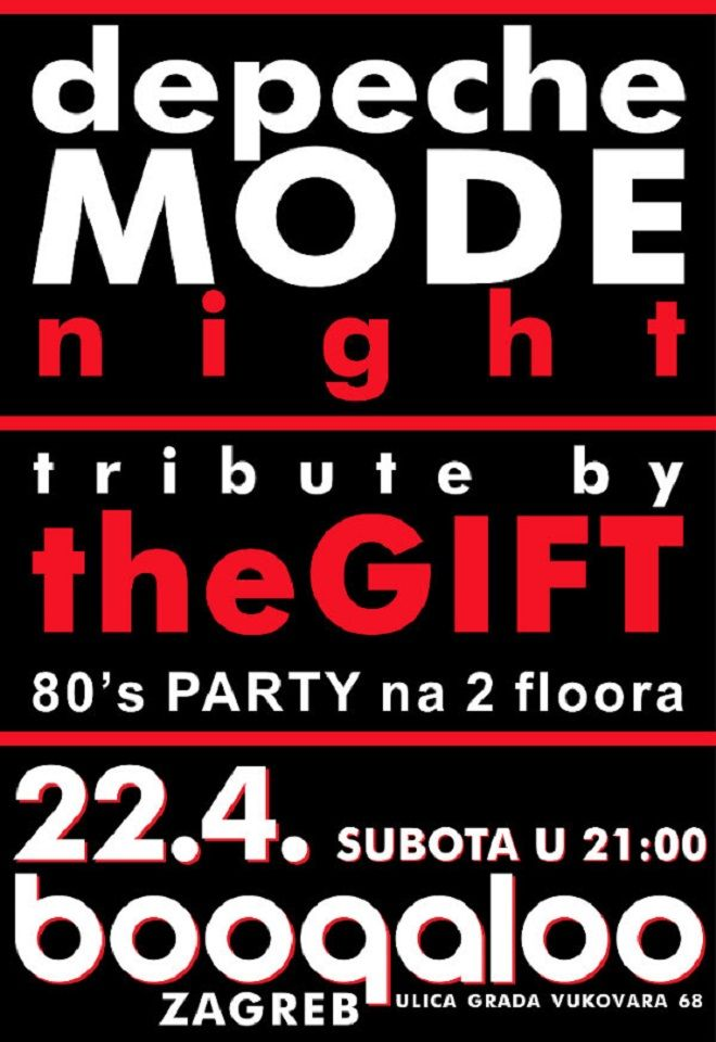 DEPECHE MODE NIGHT / the Gift + 80'S Party u Boogaloo 22.04.2017.