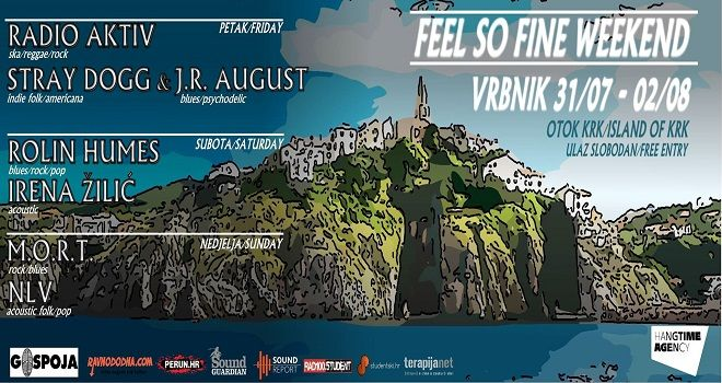 FEEL SO FINE Weekend - Vrbnik, Krk 31.07. - 02.08.2015.
