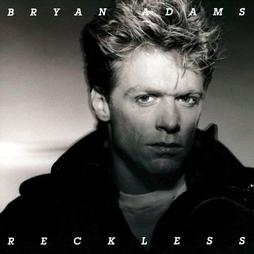 BRYAN ADAMS - Reckless 30th Anniversary Edition