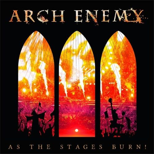 ARCH ENEMY - As The Stages Burn