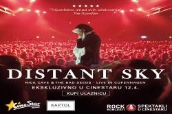 NICK CAVE & THE BAD SEEDS 'Distant Sky' ekskluzivno 12.04.2018. u Cinestaru i Kaptol Boutique Cinema