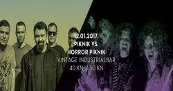 PIKNIK VS HORROR PIKNIK u Vintage Industrial Bar-u 12.01.2017.