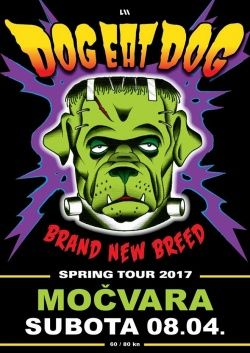 DOG EAT DOG u Močvari 08.04.2017.