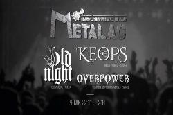 KEOPS, OLD NIGHT, OVERPOWER, 22.11.2019., Metalac Industrial Bar, Čakovec