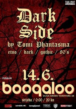 DARK SIDE PARTY 14.06.2017. u Boogaloo Clubu