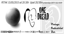 Porto Morto & One Dread u Vintage Industrial Baru 15.05.2015.