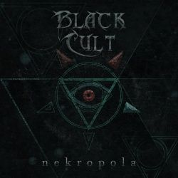 BLACK CULT - Nekropola