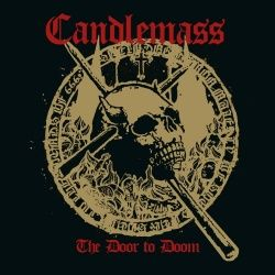 CANDLEMASS - The Door To Doom