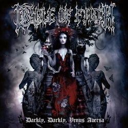 CRADLE OF FILTH - Darky, Darkly, Venus Aversa