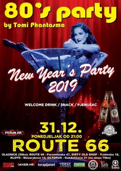 80'S PARTY - Zagreb, Route 66, 31.12.2018.