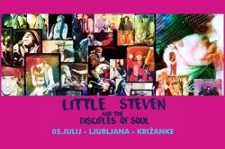 LITTLE STEVEN & THE DISCIPLES OF SOUL - Ljubljana, Križanke, 05.07.2017.  - OTKAZANO