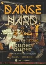 DANCE HARD with dj Kneža 10.10.2015. u Super Super