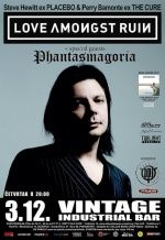 LOVE AMONGST RUIN (ex PLACEBO, ex THE CURE) + PHANTASMAGORIA u Vintage Industrial Bar-u 03.12.2015.