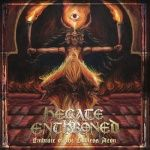 HECATE ENTHRONED - Embrace Of The Godless Aeon