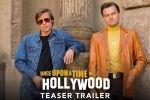 BILO JEDNOM U HOLLYWOODU (Once upon a time in....Hollywood)