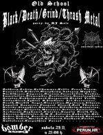 Old school Black / Death / Grind / Thrash Metal party