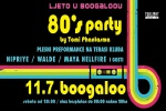 '80S PARTY I PLESNI SHOW, 11.07.2020., Boogaloo, Zagreb