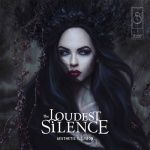 THE LOUDEST SILENCE - Aesthetic Illusion